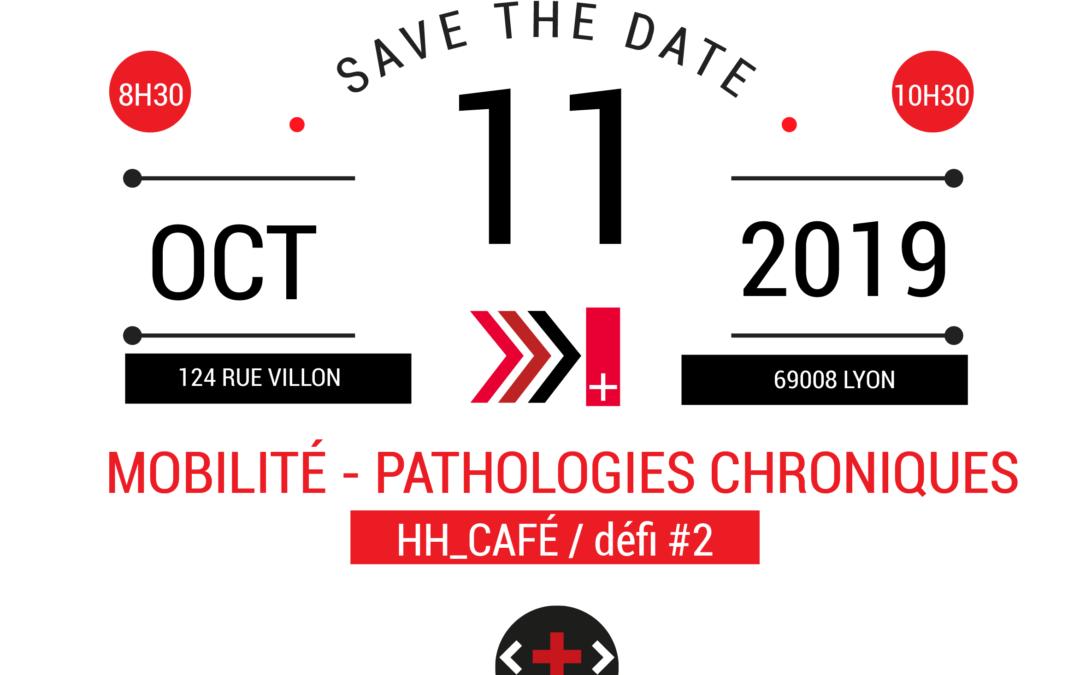 HH_Café Défi #2 : mobilité – pathologies chroniques