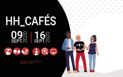 RDV : HH_Cafés #1 & #2